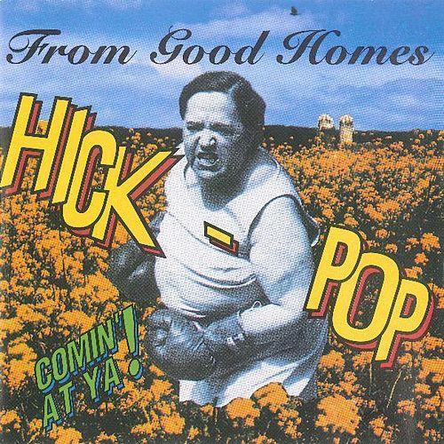 Hick-Pop Comin'At Ya!