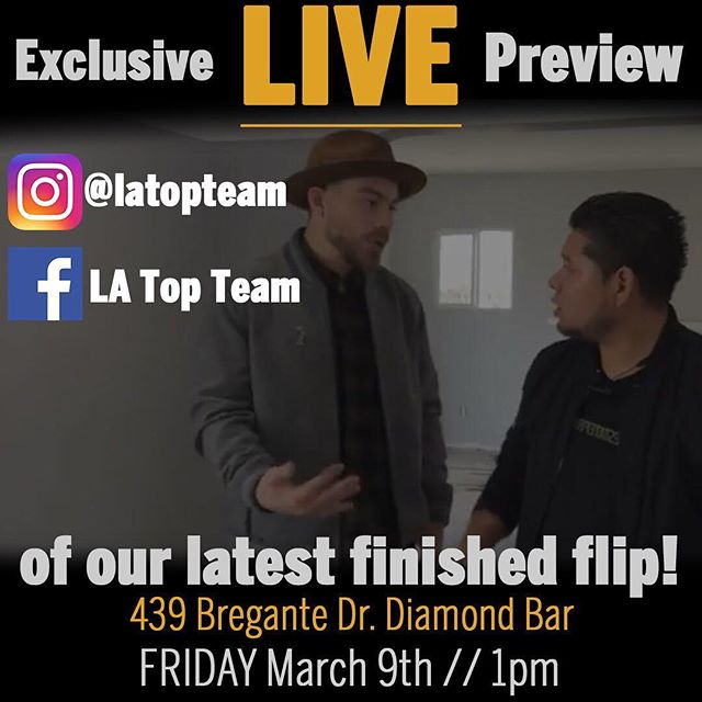 TOMORROW AT 1pm!  Join us for a live stream preview of our recently finished flip in Diamond Bar!  Live viewers will be the first to see the finished product, and will be able to ask questions on behalf of themselves or their clients FIRST.  To get a front row seat to this exclusive pre-listing make sure to come back and tune in tomorrow, friday March 3rd at 1pm