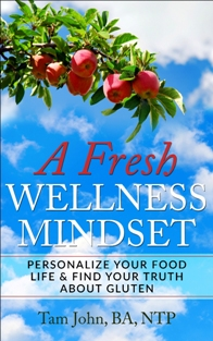 'A Fresh Wellness Mindset' is about learning to love food that loves you back. It isn't about one way of eating or a diet. It is a road map for a natural healthy life journey everyone can apply to their individuality.