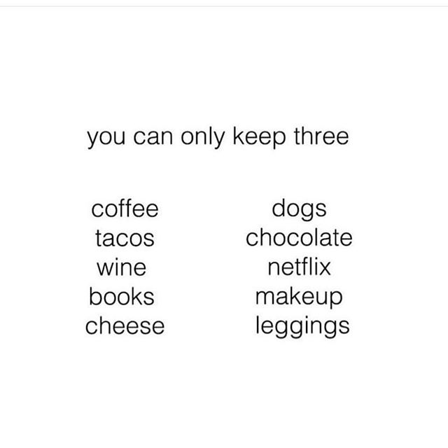 Dogs 🐶, Wine 🍷🍾 & Leggings 🏋🏼‍♀️. Easy peasy. What 3 would you pick?