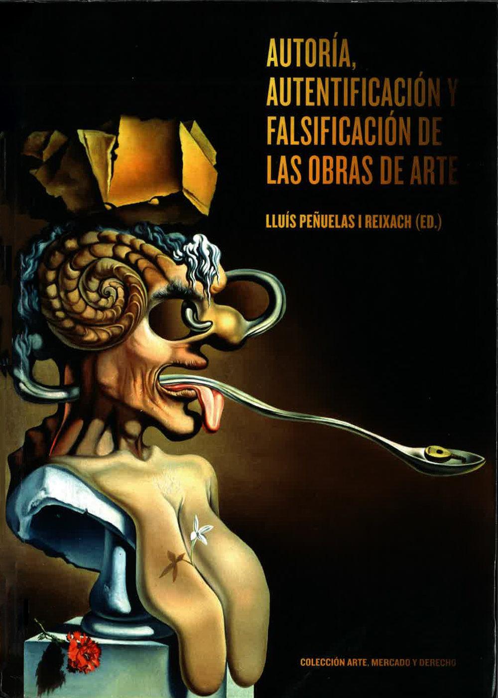 Findlay, Michael. (2013) 'El Ojo del Experto y El Mecado del Arte', Autoría, Autentificación y Falsificación de las Obras de Arte, ed. by Lluis Penuelas,   Barcelona: Ediciones Polígrafa, p. 164-195.