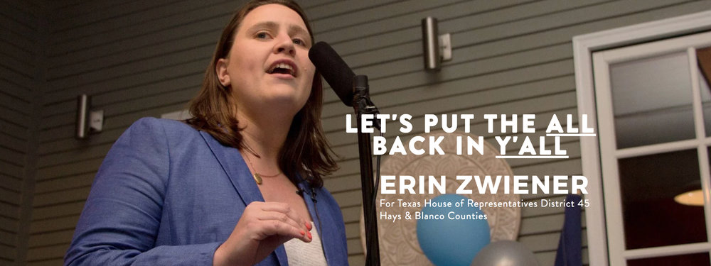 Erin Zwiener for Texas House | House District 45 | Hays and Blanco 2018-08-27 09-37-53.jpg