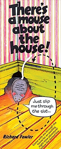 There's a Mouse About the House