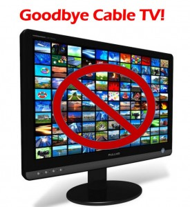 Cut the Cord, Cable TV