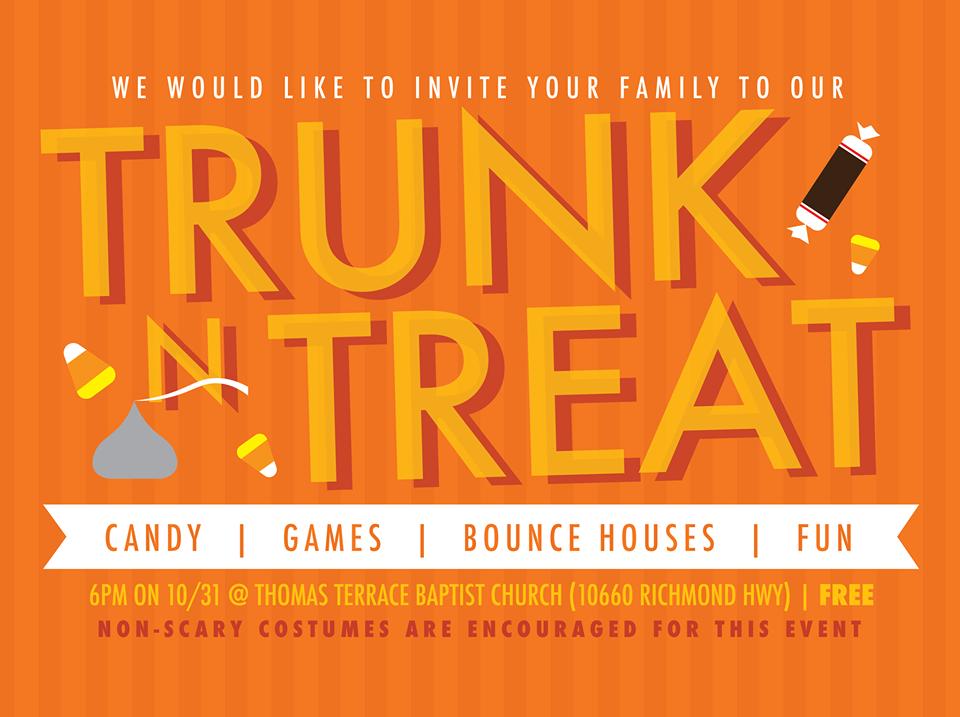 Trunk or Treat @ Thomas Terrace Baptist Church - Date: Tues Oct 31 Time: 6pm - 8pmAddress: 10660 Richmond Highway Lynchburg, VA 24504