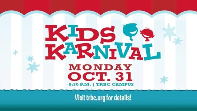 Kid's Karnival @ TRBC - Date:Tues Oct 31Time: 6:30pm - 8:30pmAddress: 1 Mountain View Rd. Lynchburg, VA 24502