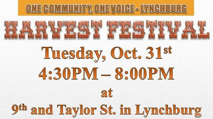Harvest Festival @ Living Word Ministries - Date: Tues Oct 31Time: 4:30pm - 8pmAddress: 825 Taylor St. Lynchburg, VA 24504