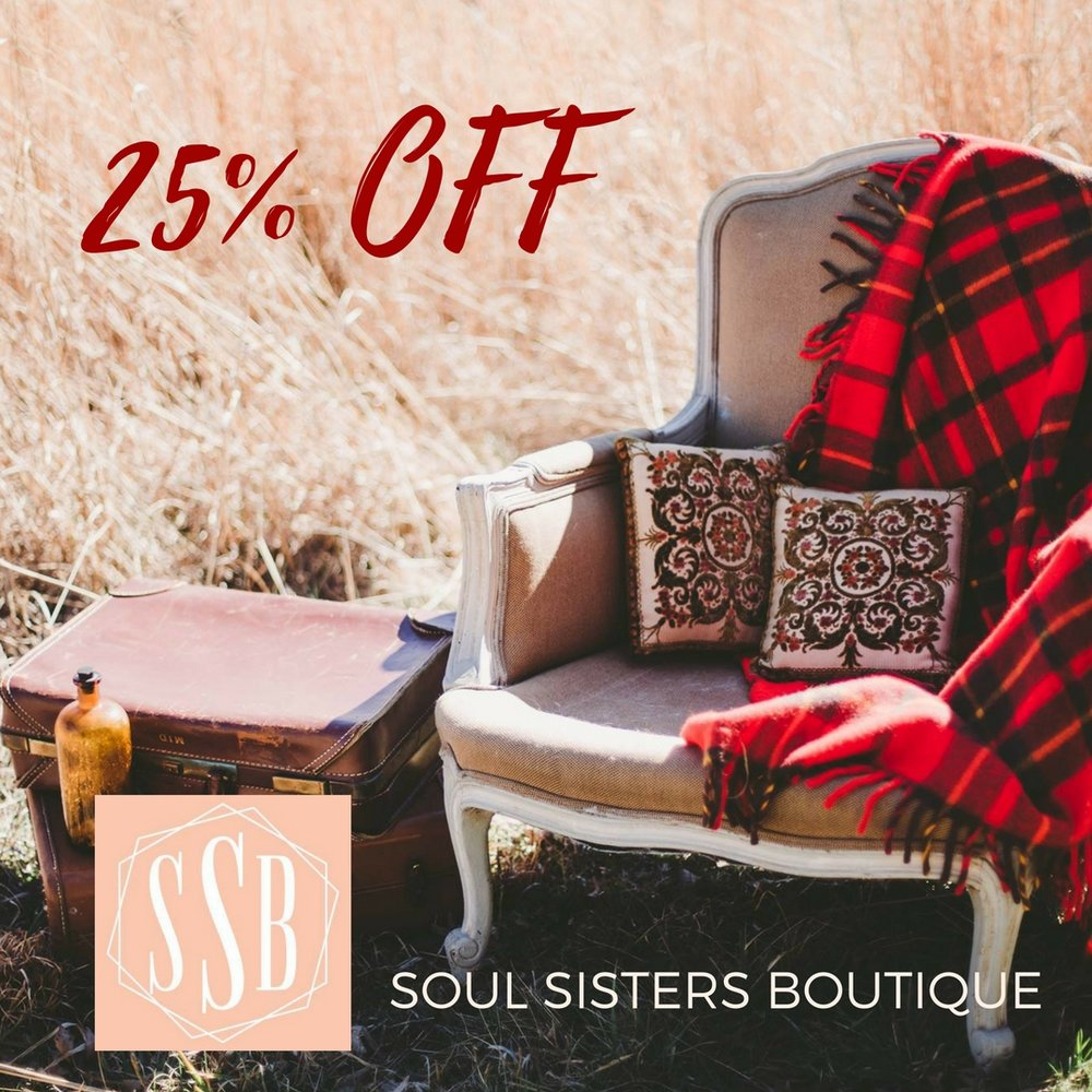 Soul Sisters Boutique is offering 25% off of anything in their store through the whole month of December.