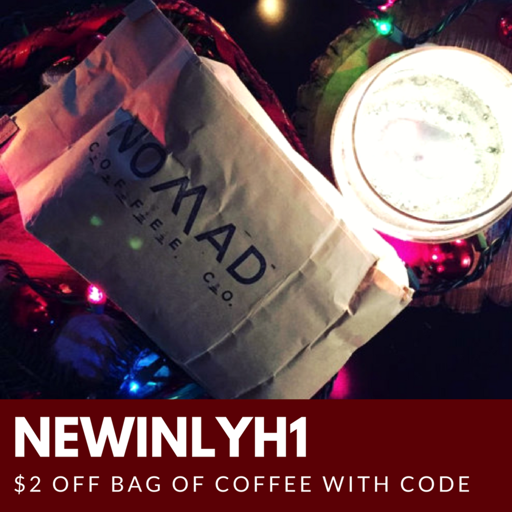 Nomad Coffee is offering $2 off their bags of coffee this holiday season when you use NEWINLYH1.