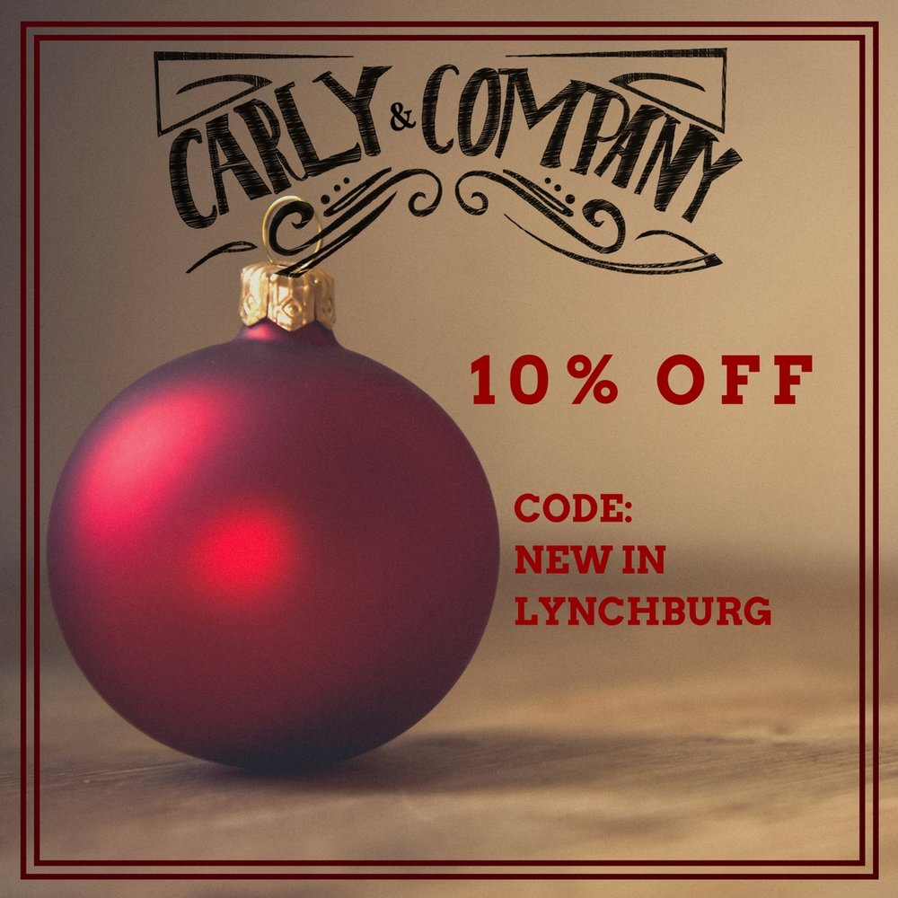 Carly and Company is offering 10% off a complete purchase during the entire month of December when you use the code NEWINLYNCHBURG.