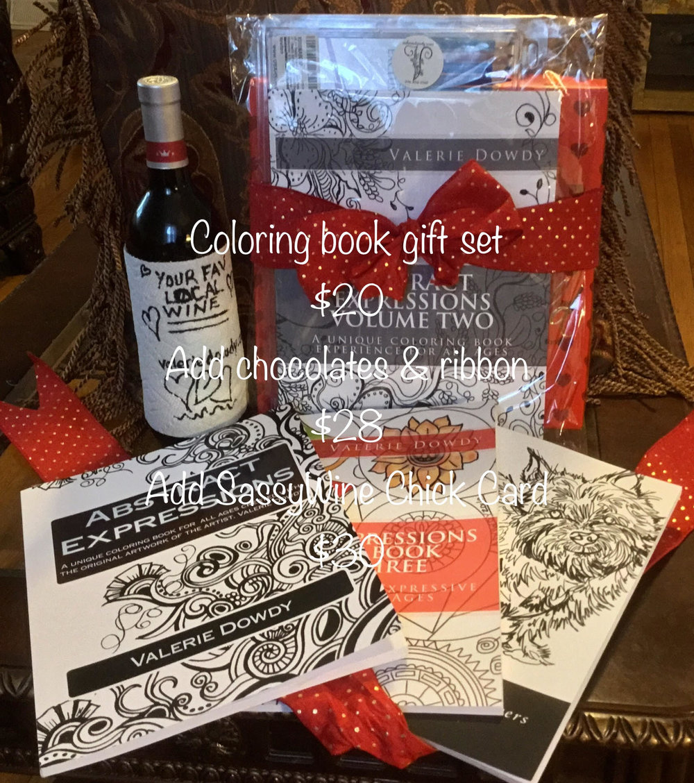 Valerie Dowdy Art - Valerie is offering a Valentine's Gift package of a coloring book set, chocolates and ribbon, and a sassy wine chick card.Cost: $20 coloring book set | $28 to add chocolates and ribbon | $30 which includes all above and a sassy wine chick card