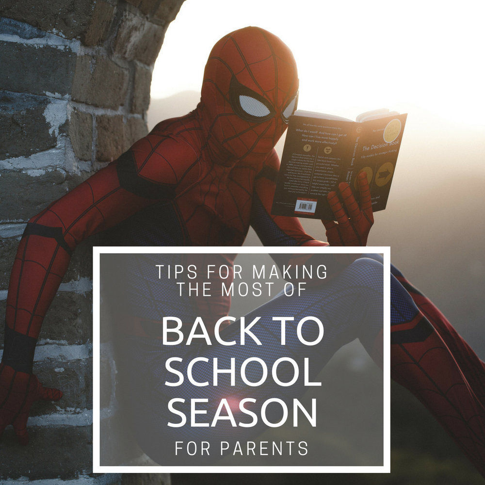 Tips for Making the Most of Back to School Season (for parents) - Here are a few tips to help you make the transition to going back to school feel as smooth and effortless as possible!