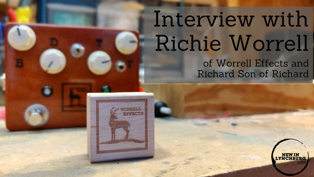 Interview with Richie Worrell - We visited Richie Worrell of Richard Son of Richard, Worrell Effects, and Dogwood & Holly at his home to talk about all things guitars, pedals, and the Lynchburg music scene.