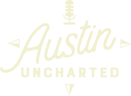Austin Uncharted