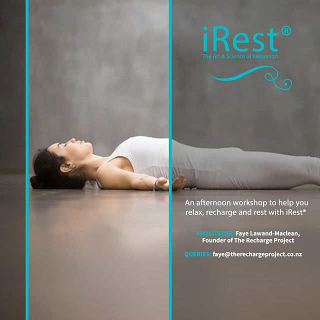 We are really excited to be hosting another workshop by Faye from @the.recharge.project  The Art & Science of Relaxation Sunday 5 August  12 - 2.30pm Tickets $59  An afternoon workshop to help you relax, recharge and rest with iRest® with Faye Lawand-Maclean.  iRest is a technique for deep and profound relaxation. It's a blend of teachings from ancient texts and decades of research at the Integrative Restoration Institute in the US. It will help you to improve your stress and energy levels, your sleep, mood and ability to manage pain.Come and learn more about this way to a better, happier and healthier life.  The workshop will start off with an introduction to iRest®, followed by a gentle asana practice and a blissful 50-minute relaxation.  All bookings and enquiries, please contact Faye directlyfaye@therechargeproject.co.nz