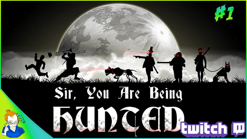 Sir you are being hunted Thumbnail #1 .png
