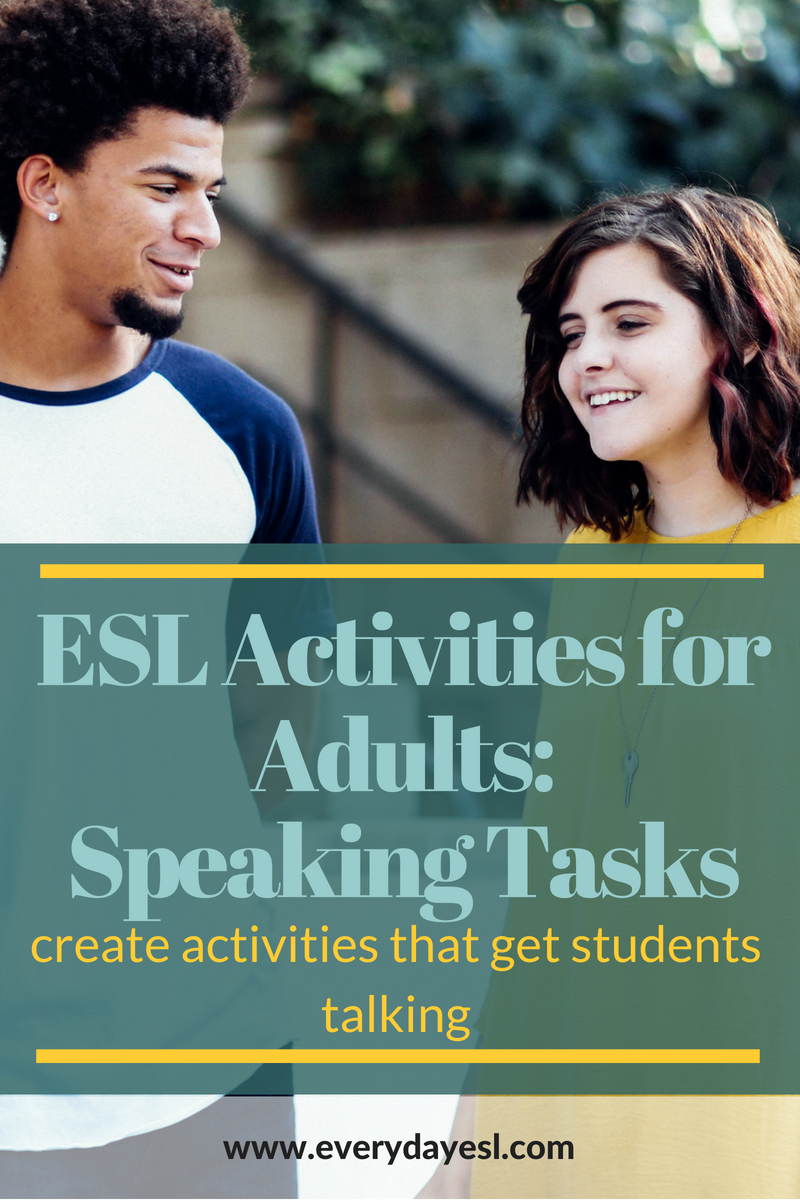 How to Create an ESL Speaking Activity that Gets Students Talking! | Everyday ESL | Adult ESL | Speaking Activities | Teaching English | English Classes | Lesson Planning