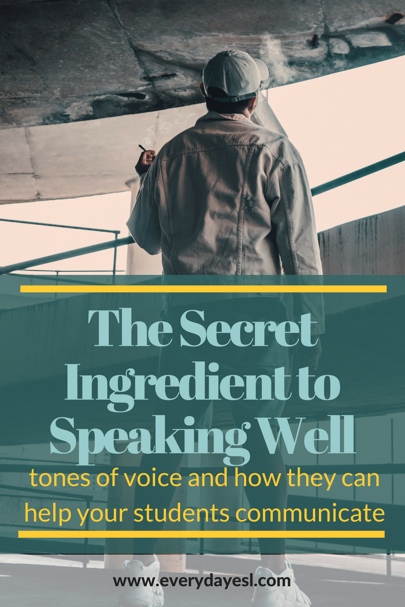 The Secret Ingredient to Speaking Well in a Second Language | Everyday ESL | Tone of Voice | Teaching English | Adult ESL | How to Teach English | Teaching Speaking | ESL Speaking