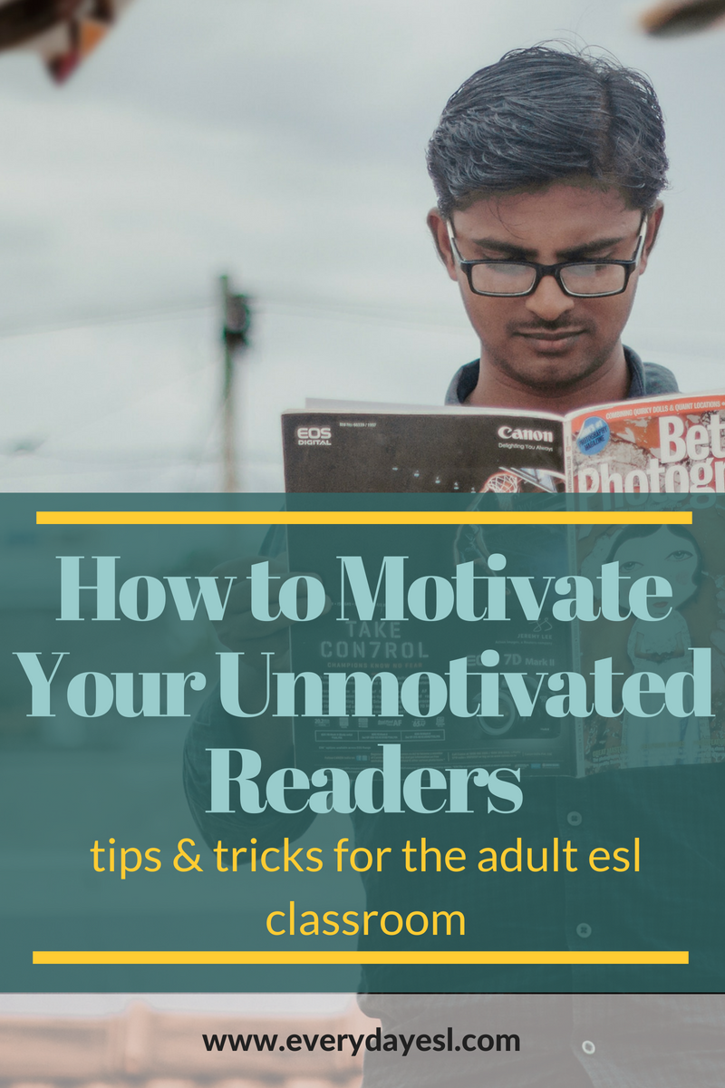 Building Motivation to Read: A Guide for Adult ESL Teacher's | Everyday ESL | Adult ESL | Teaching Reading | ESL Reading Activities | Adult Reading Comprehension