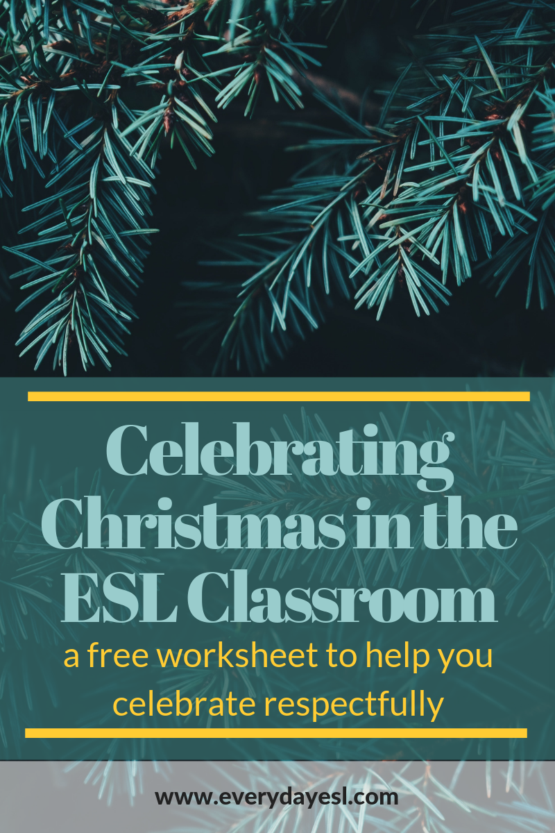 Christmas Around the ESL Classroom: Free Worksheet + Lesson ...