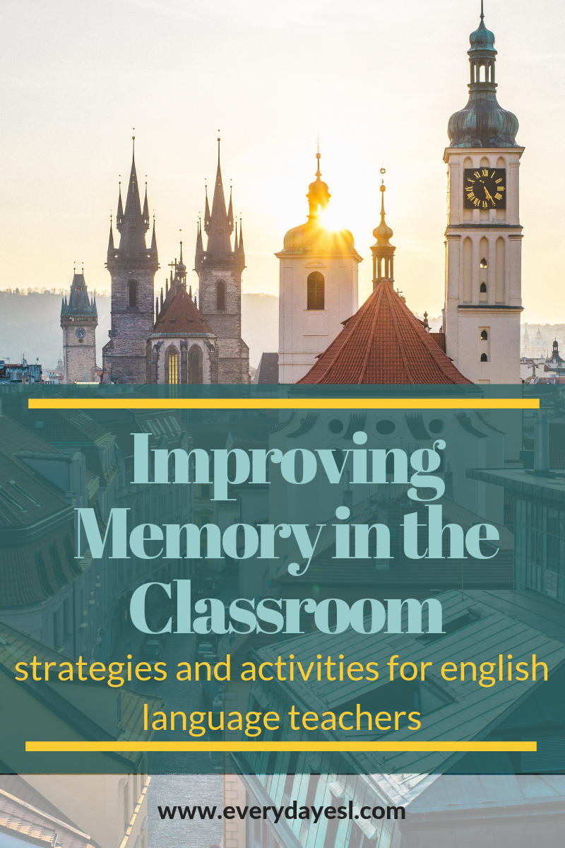 English Language Learning Strategies: Improve Memory in the Classroom | Everyday ESL | English Language Learning Strategies | Teach ESL | Improve Memory | Learn English