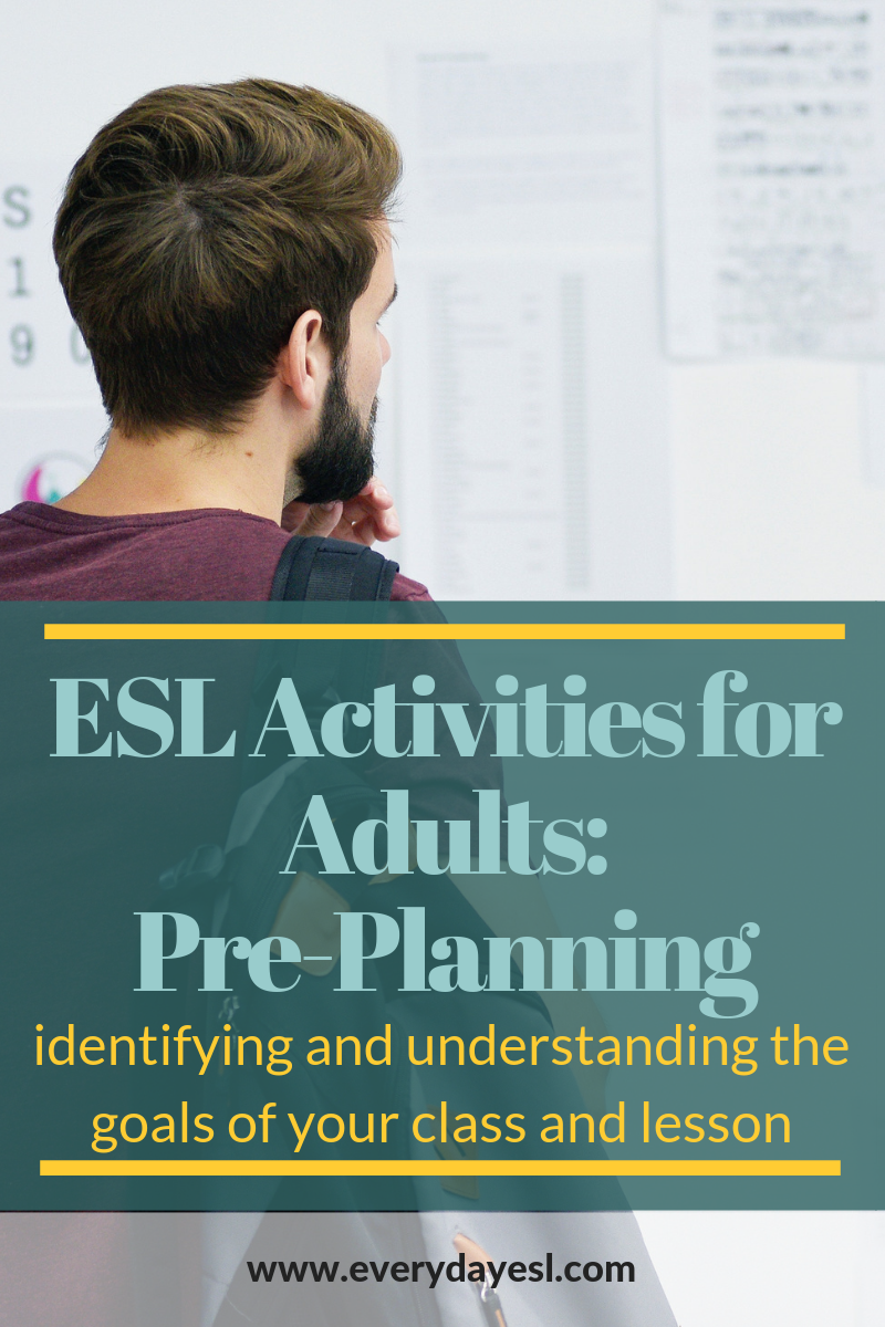 ESL Activities for Adults: A Pre-Planning Guide | Everyday ESL | ESL Activities for Adults | Adult ESL | ESL Planning