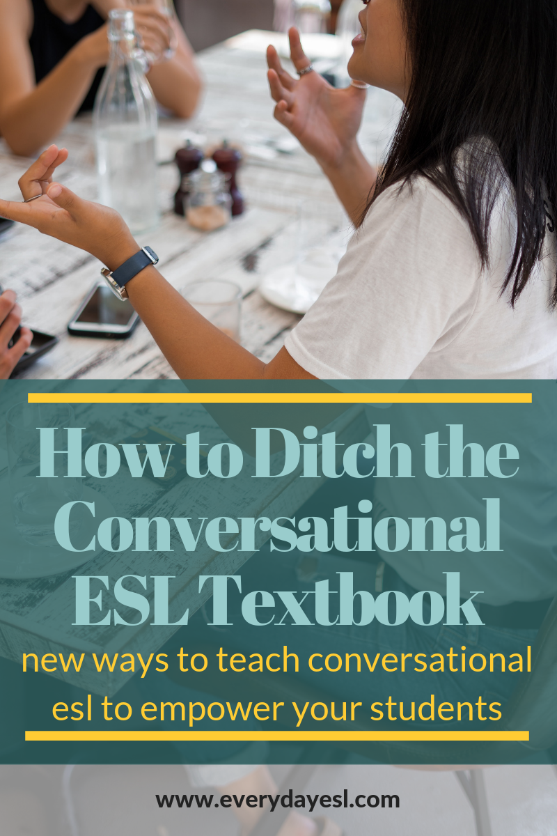 2 New Ways to Teach Conversational ESL | Everyday ESL | Adult ESL | ESL Activities | ESL Activities for Adults | Conversational ESL | Meet Students Needs |
