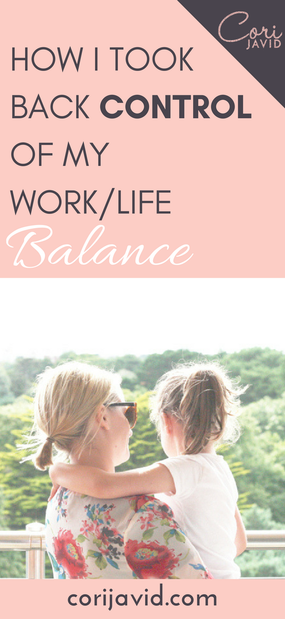How I took back control of my work life balance.png