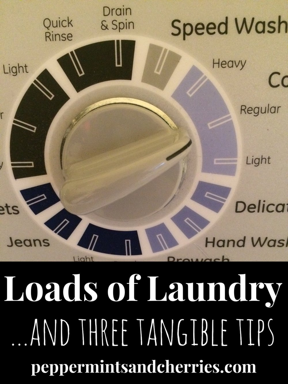 Loads of Laundry and Three Tangible Tips