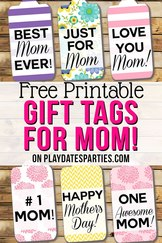 Free Printable Mother's Day Gift Tags from Play Dates to Parties
