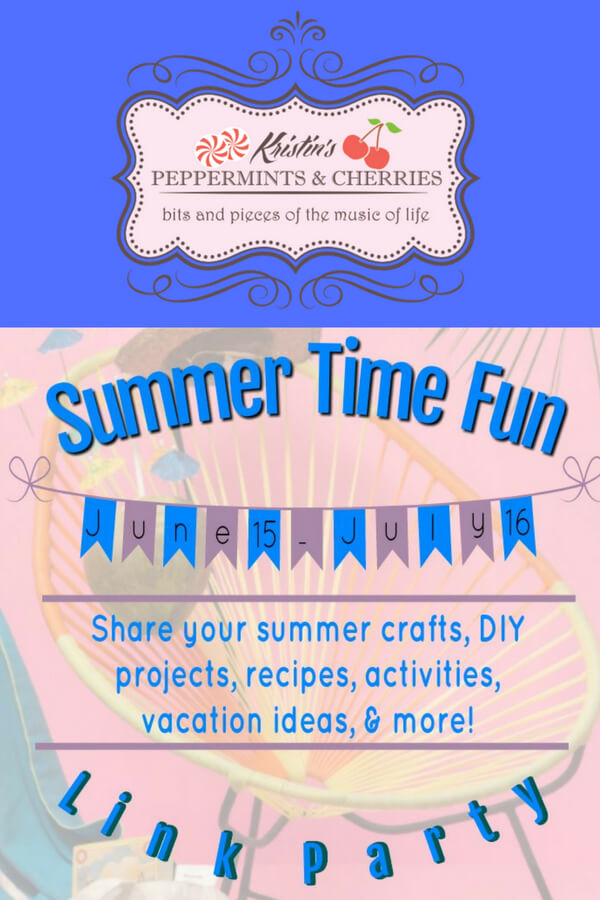 Summer Time Fun Link Party at peppermintsandcherries.com Share your summer crafts, DIY projects, recipes, activities, vacation ideas, and more!