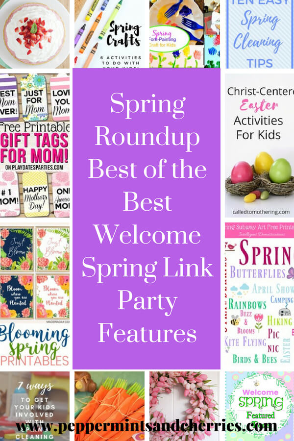 Spring Roundup Best of the Best Welcome Spring Link Party Features www.peppermintsandcherries.com