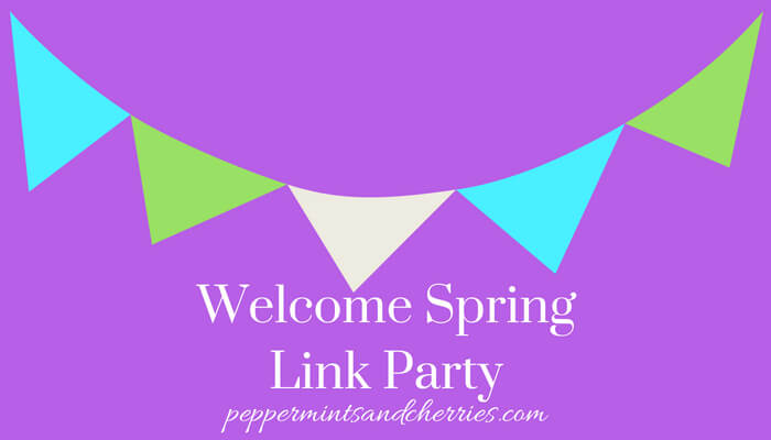 Welcome Spring Link Party March 19-April 19 2018