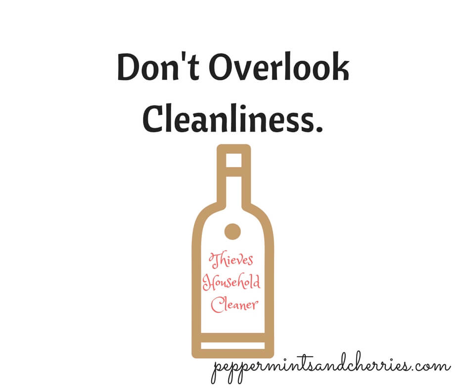 Don't Overlook Cleanliness.