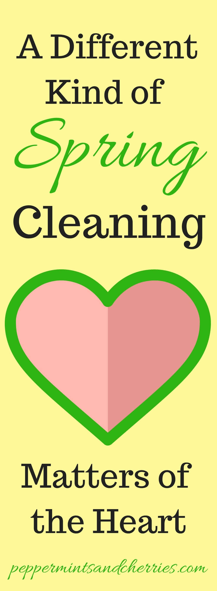 A Different Kind of Spring Cleaning, Matters of the Heart www.peppermintsandcherries.com