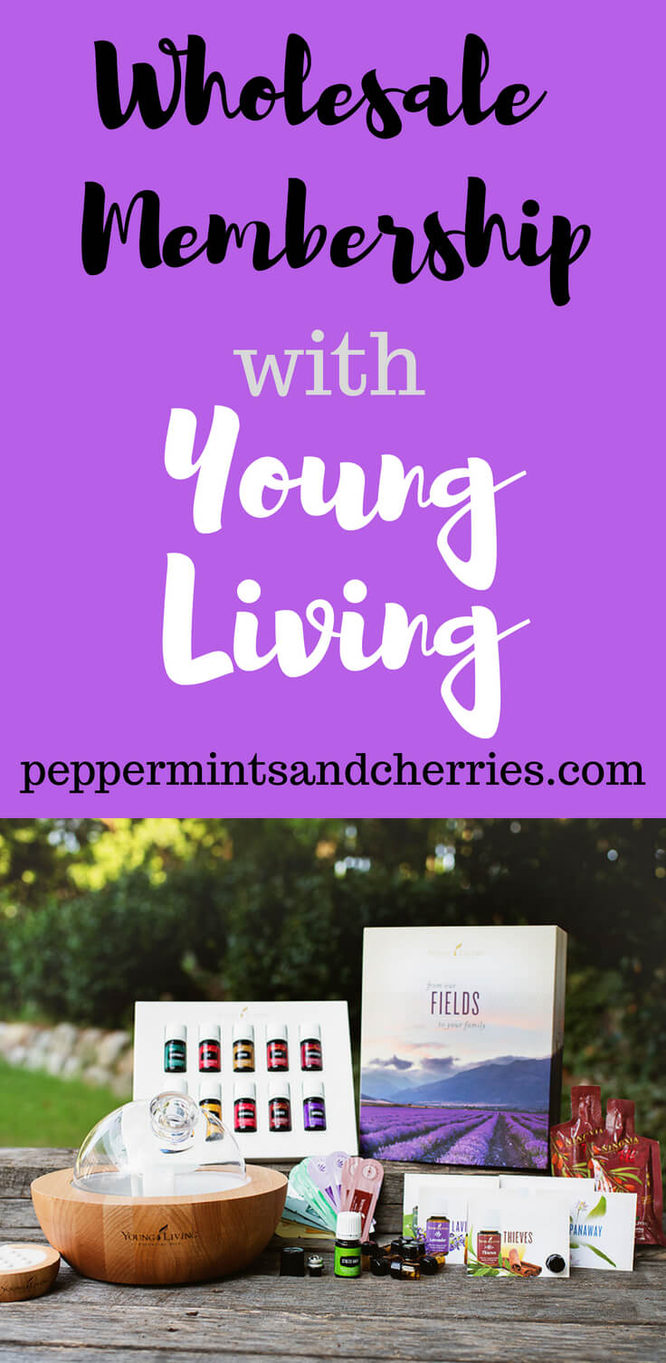 Wholesale Membership with Young Living www.peppermintsandcherries.com