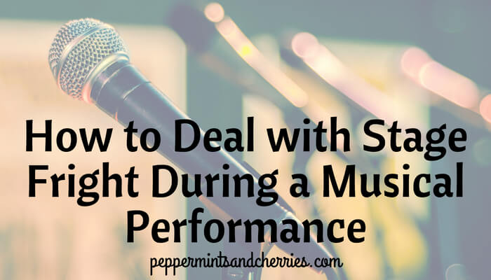 How to Deal with Stage Fright During a Musical Performance