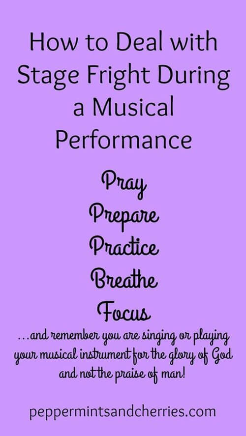 How to Deal with Stage Fright During A Musical Performance www.peppermintsandcherries.com