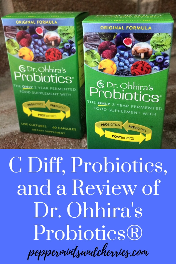 C Diff, Probiotics, and a Review of Dr. Ohhira's Probiotics® www.peppermintsandcherries.com