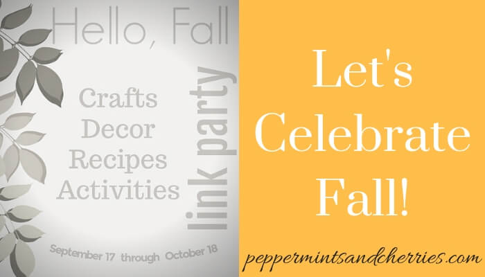 Hello Fall Link Party at www.peppermintsandcherries.com