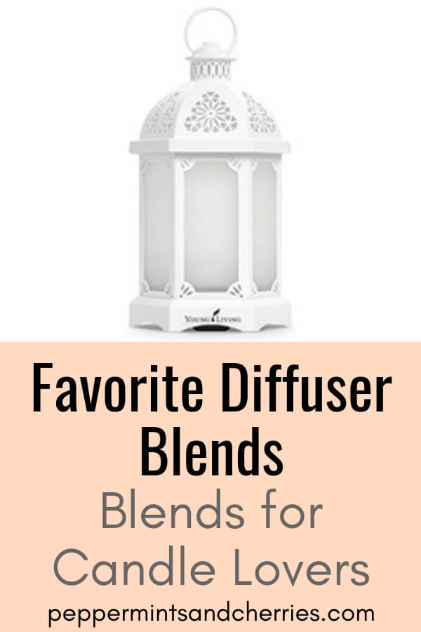 Favorite Diffuser Blends; Essential Oils by Young Living