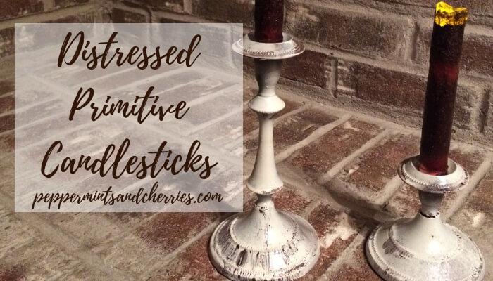 Distressed Primitive Candlesticks DIY