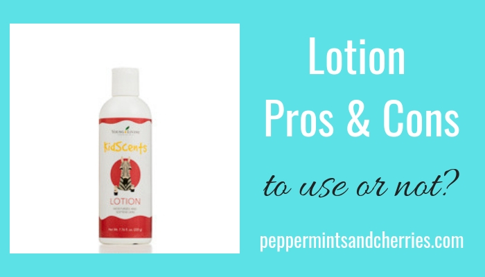 The Pros and Cons of Using Lotion, Kristin's Peppermints and Cherries Blog