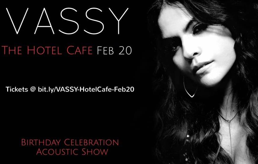 Special One-off Acoustic Performance! - LA peeps! Celebrate VASSY's birthday at Hotel Cafe on February 20th.Get your tickets now! Limited space.