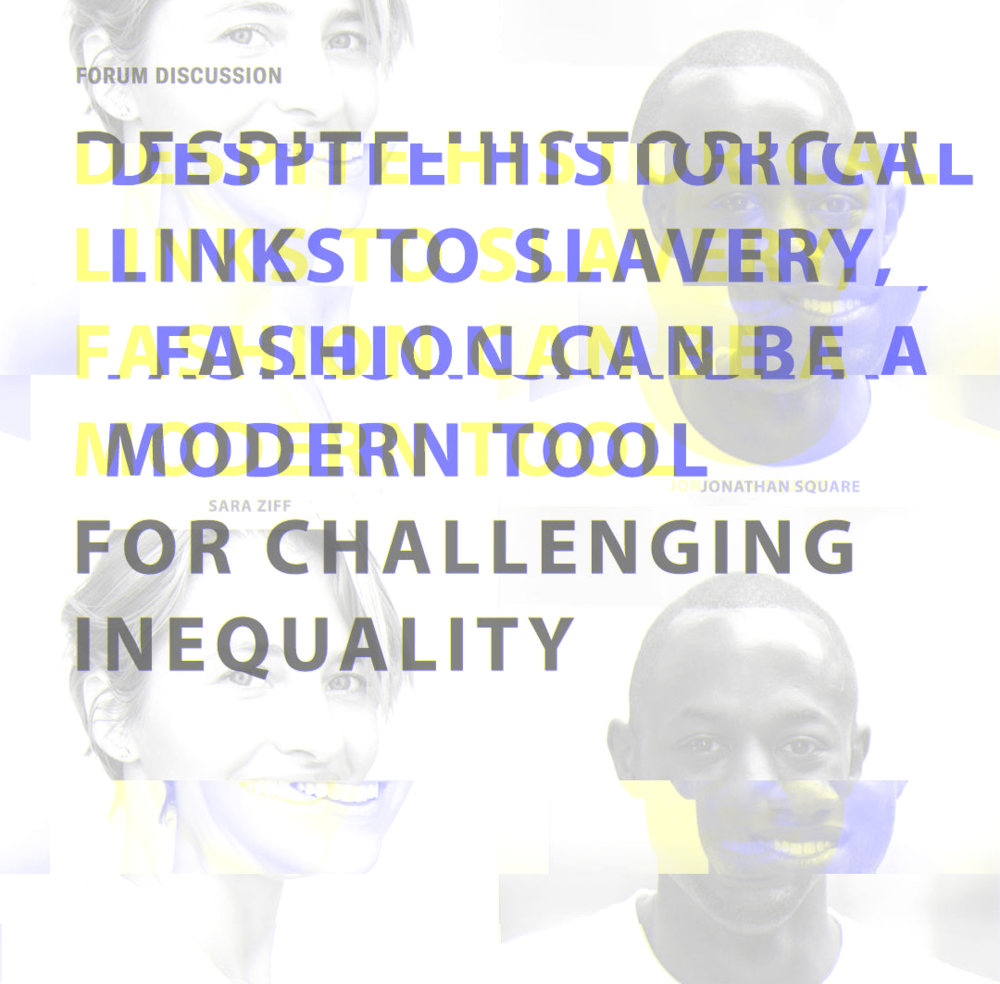 Despite Historical Links to Slavery, Fashion Can Be a Modern Tool for Challenging Inequality