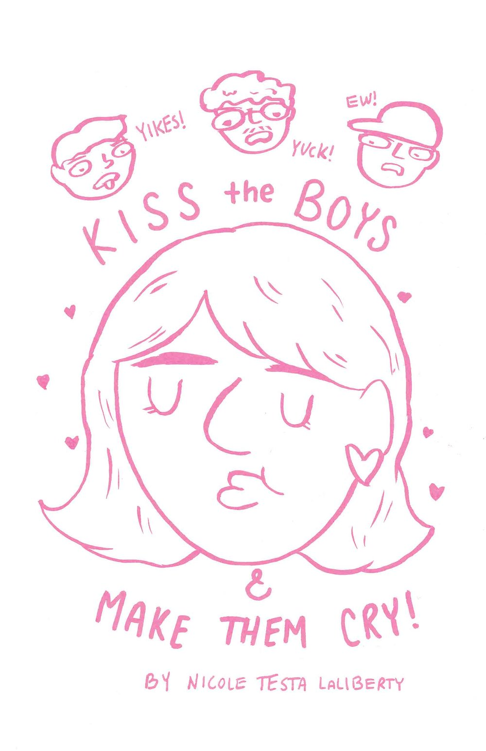 Kiss the Boys & Make Them Cry (Comic)