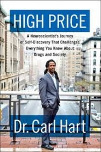 High Price Dr. Carl Hart