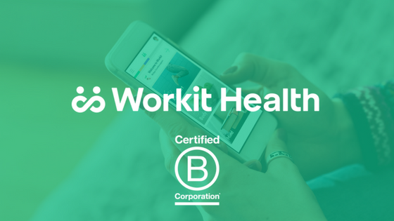 Press Release: Workit Health Earns B Corporation Certification For ...
