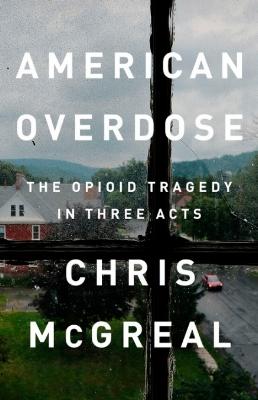 american-overdose-chris-mcgreal.jpg