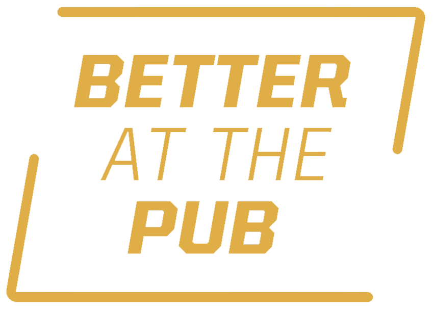 It's Better At The Pub